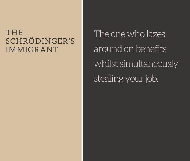 Schrodinger's Immigrant